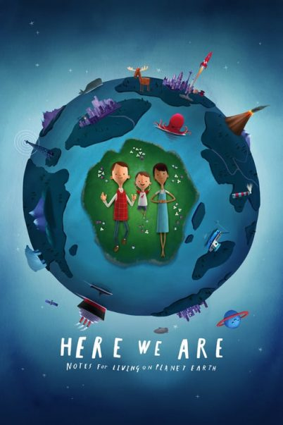 ดูหนัง Here We Are Notes for Living on Planet Earth (2020)